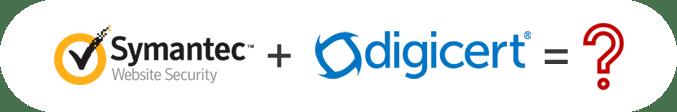 FAQs for DigiCert to Acquire Symantec's Website Security Business